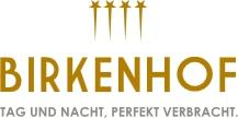 Birkenhof - Tag und Nach perfekt vollbracht Logo